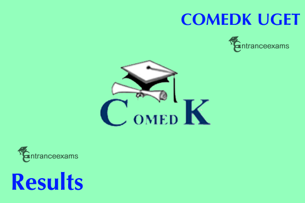 COMEDK Under Graduate Entrance Test (UGET) Result 2017   COMEDK Results 2017 Score, Rank Card