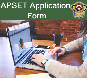 APSET Online Application 2019 | AP SET Exam Application Procedure, Eligibility Criteria, Exam Dates