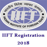 IIFT Exam Registration 2018 | IIFT MBA (IB) Eligibility, Application Fee, Exam Dates & Application Process