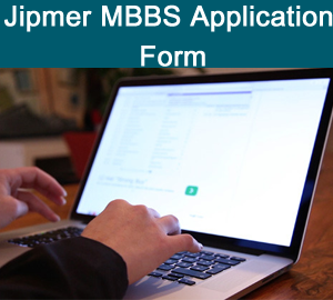 JIPMER MBBS 2019 Application Form   Apply Online @ jipmer.edu.in