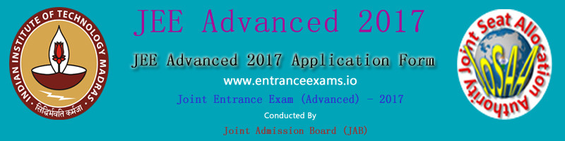 JEE Advanced 2017: Notification, Dates, Syllabus, Pattern, Result, Counselling