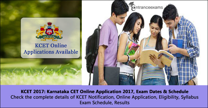 Karnataka CET (KCET) 2018   Notification, Application Form, Exam Dates, Pattern, Admit Card, Results, Counselling
