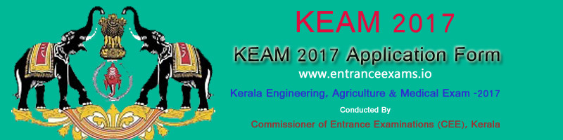KEAM 2018 Notification | CEE Kerala Application Form, Eligibility, Exam Dates, Results