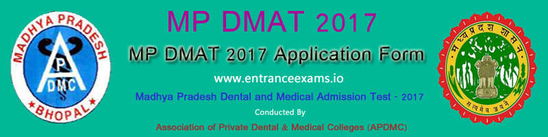 MP DMAT 2017  Notification, Online Application, Dates, Syllabus, Pattern, Result, Counselling