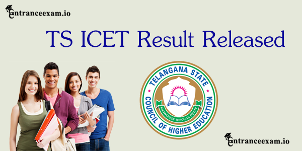 TS ICET Results 2019   Telangana ICET 2019 Results Download @ icet.tsche.ac.in Merit List