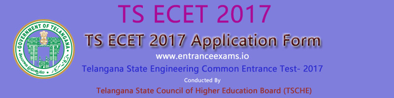 TS ECET Online Application Form 2018 | TSECET Apply Online Steps, Eligibility, Fee, Exam Dates