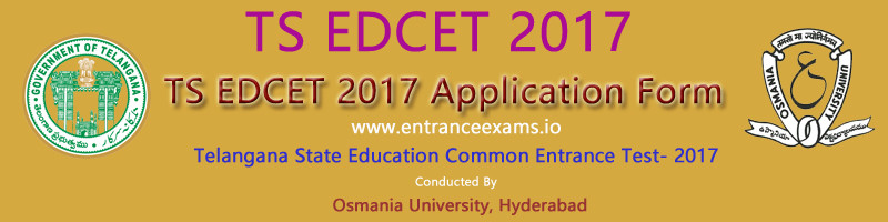 TS EDCET Application Form 2018 | Telangana B.Ed CET Application Fee, How to Apply?