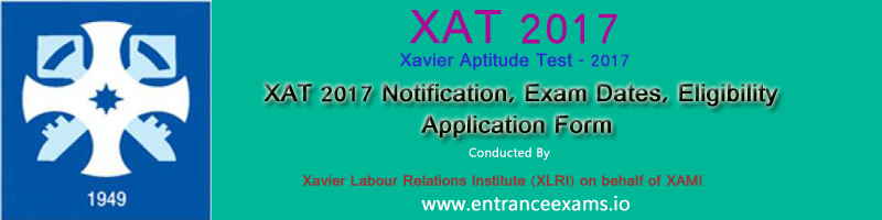XAT 2018: Application Form, Exam Date, Syllabus, Exam Pattern, Result, Counselling