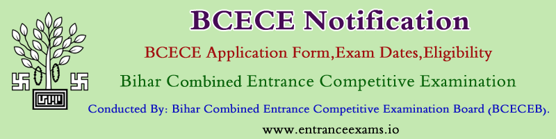 BCECE 2020 21: Notification, Registration, Exam dates, Syllabus, Admit Card, Results & Web Counselling