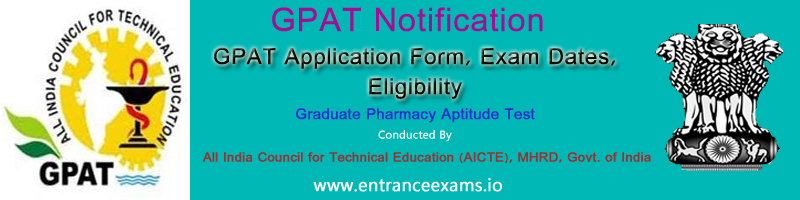 AICTE GPAT 2021: Application, Notification, Dates, Syllabus, Pattern, Model Papers, Result, Counselling