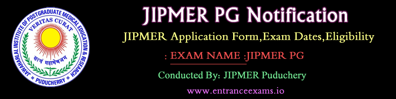 JIPMER MD MS (July) 2017: Notification, Online Application, Eligibility, Pattern, Syllabus, Model Papers, Result, Rank Card, Counselling @ www. jipmer.edu.in