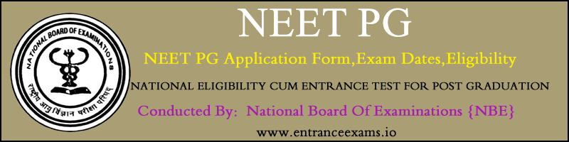 NEET PG 2018: Important Dates, Syllabus, Previous Papers, Admit Card, Result, Counselling @ nbe.edu.in