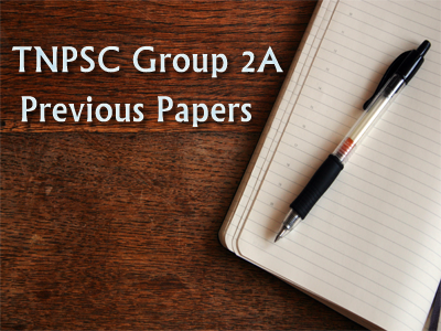 Download TNPSC Group 2A Previous Year Question Papers PDF @ tnpsc.gov.in