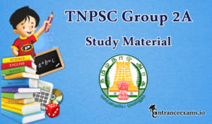 Download TNPSC Group 2A Exam Study Material for Non Interview Posts @ www.tnpsc.gov.in
