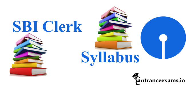 SBI Clerk Syllabus 2018   Download SBI JA JAA Exam Pattern @ www.sbi.co.in