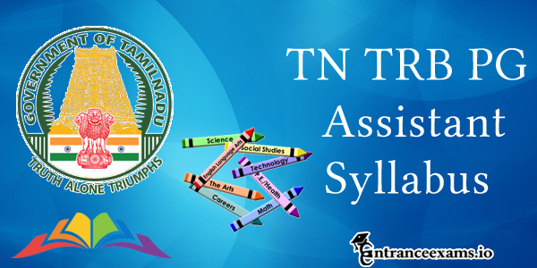 TN TRB PG Assistant Syllabus 2017   Tamilnadu TRB Syllabus & Exam Pattern