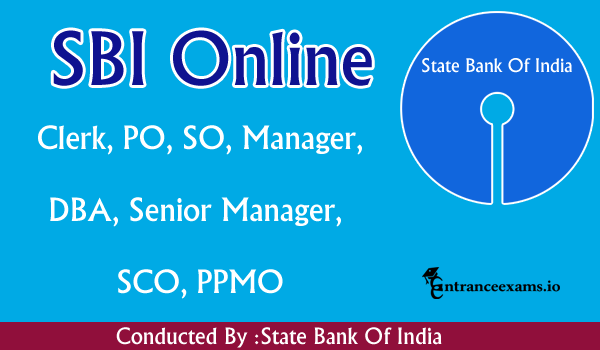 SBI Online Application Form 2018 | Apply Online for PO Clerk SO Manager SBI Posts @ www.sbi.co.in