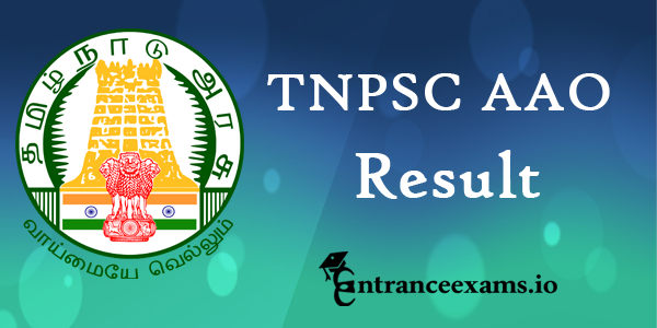 TNPSC Agricultural Officer Exam 2017 Results, Cut Off | Tamilnadu AAO Exam Merit List @ tnpsc.gov.in