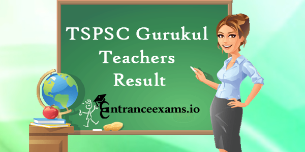 Telangana TSPSC gurukul teacher results 2017 TGT PGT PET cut off marks, merit list @ tspsc.gov.in