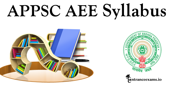 Download APPSC AEE Syllabus 2017 for Civil, Mechanical, Electrical   www.psc.ap.gov.in