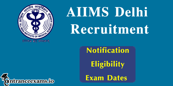 Delhi AIIMS Recruitment 2017 | Apply for 451 Jr Resident, Staff Nurse Jobs @ aiimsexams.org