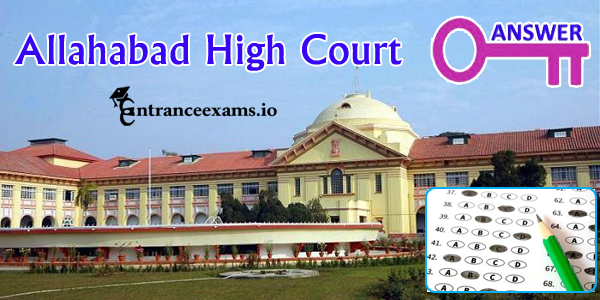 High Court of Allahabad Answer Key 2017   AHC Class III IV Exam Key