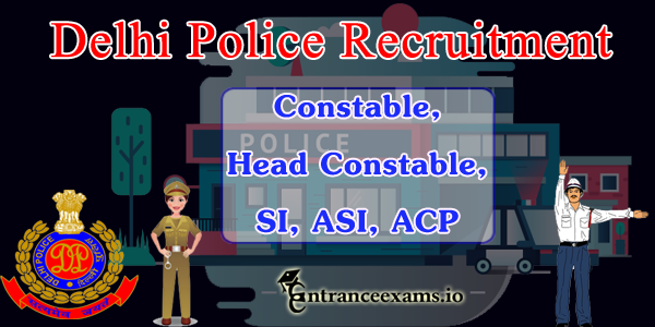 Delhi Police Recruitment 2017   15000 SI ASI Constable Vacancy in Delhi Police
