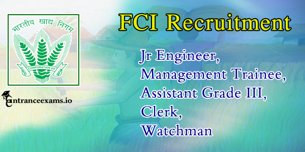 FCI Recruitment 2017   2714 Watchman Jobs in Delhi, FCI HP, UP, Odisha Kerala, Tamil Nadu, Karnataka & Rajasthan, AP, Telangana, Maharashtra, WB, Chhattisgarh Region