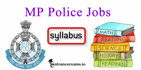 MP Police Syllabus 2017 | MP Assistant Sub Inspector Syllabus, Exam Pattern @ vyapam.in