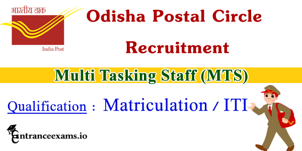 Odisha Postal Circle Recruitment 2017   237 Post Office GDS, MTS Jobs