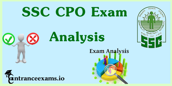 SSC CPO Exam Analysis | SSC SI Overall Exam Analysis 2017