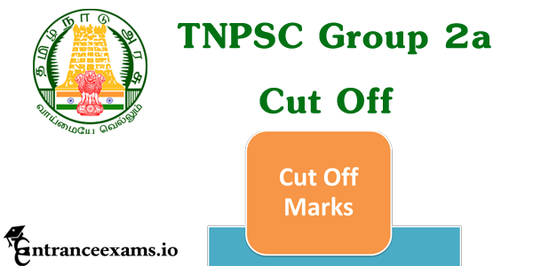 TNPSC Group 2a Cut Off Marks 2017 @ tnpsc.gov.in