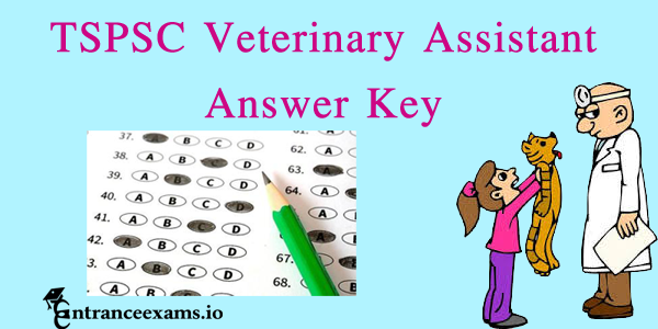 TSPSC Veterinary Assistant Surgeon Answer Key Pdf Download | TS Animal Husbandry VAS Paper Key