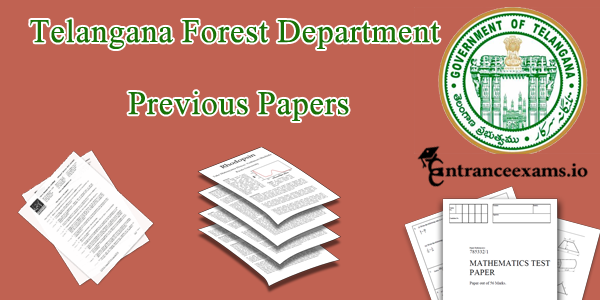 Telangana (TSPSC) Forest Department Previous Papers Pdf Free Download @ forests.telangana.gov.in