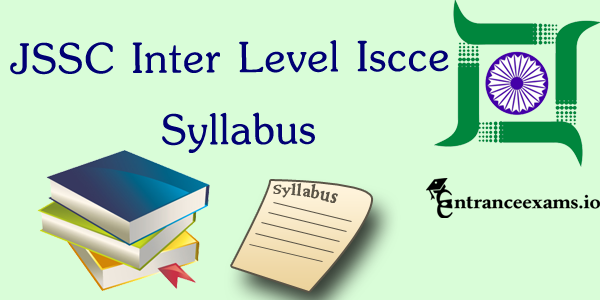 Jharkhand SSC Inter Level ISCCE Syllabus 2017 pdf download @ jssc.in