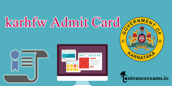 Karnataka Paramedical Staff Admit Card 2017   KARHFW Hall Ticket