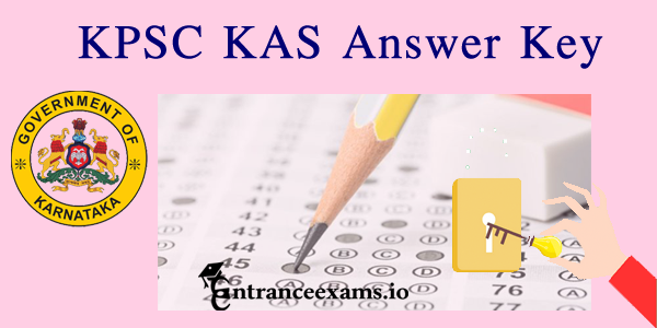 KPSC KAS Prelims Answer Key 2017 @ kpsc.kar.nic.in | KPSC Gazetted Probationers Exam Key Answers