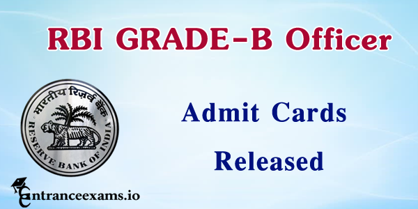 RBI Grade B Officer Admit card 2017 | RBI grade b Hall ticket download @ rbi.org.in