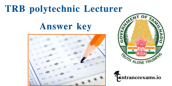 TN TRB Polytechnic Answer Key 2017   TRB Lecturer Exam Key