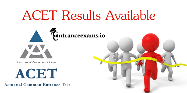 Actuarial Common Entrance Test (ACET) Results 2017 18 | Check Online @ www.actuariesindia.org