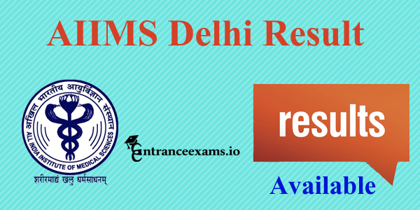 AIIMS Delhi Staff Nurse Result 2017 Released   AIIMS Delhi Result Merit List