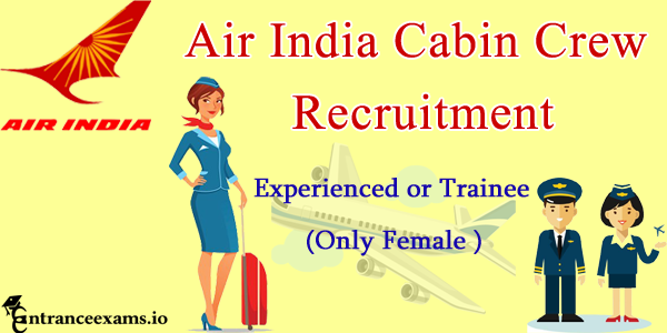 Air India Recruitment 2017 for Ground Staff   400 Cabin Crew posts
