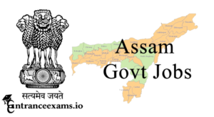 Govt Jobs in Assam | Assam Govt Jobs 2018   2019 | Upcoming & Latest Assam Government Jobs