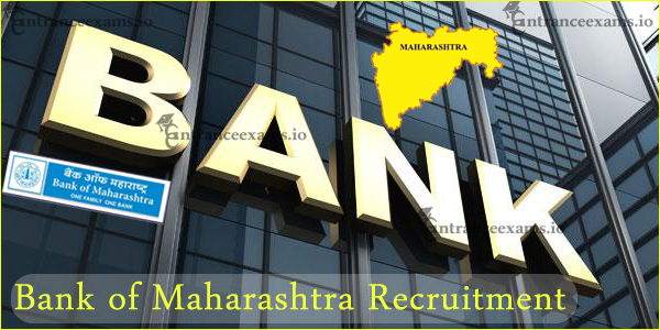 Latest Jobs in Bank of Maharashtra 2017 18 | BOM Recruitment 2017 Apply Online @ bankofmaharashtra.in