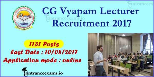 CG Vyapam Lecturer Recruitment 2017 | Apply Online for 1131 CG Vacancies 2017
