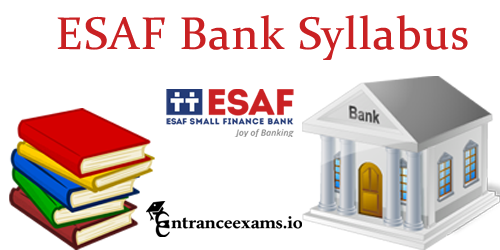 ESAF Bank Sales Officer Syllabus 2017   ESAF Small Finance Bank SO Exam Pattern Pdf