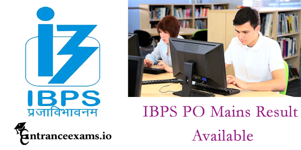 IBPS PO Main Exam Result 2017   IBPS PO CWE 7 2017 Results @ www.ibps.in