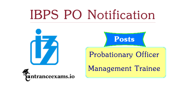 IBPS PO Notification 2017   ibps.in CWE VII PO/ MT Exam