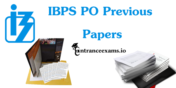 Free Download IBPS PO Question Paper with Answers Pdf | www.ibps.in PO Prelims/Mains Previous Year Question Papers