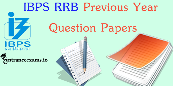 IBPS RRB Previous Year Question Papers for Office Assistant | ibps.in RRB PO CWE Model Question Papers